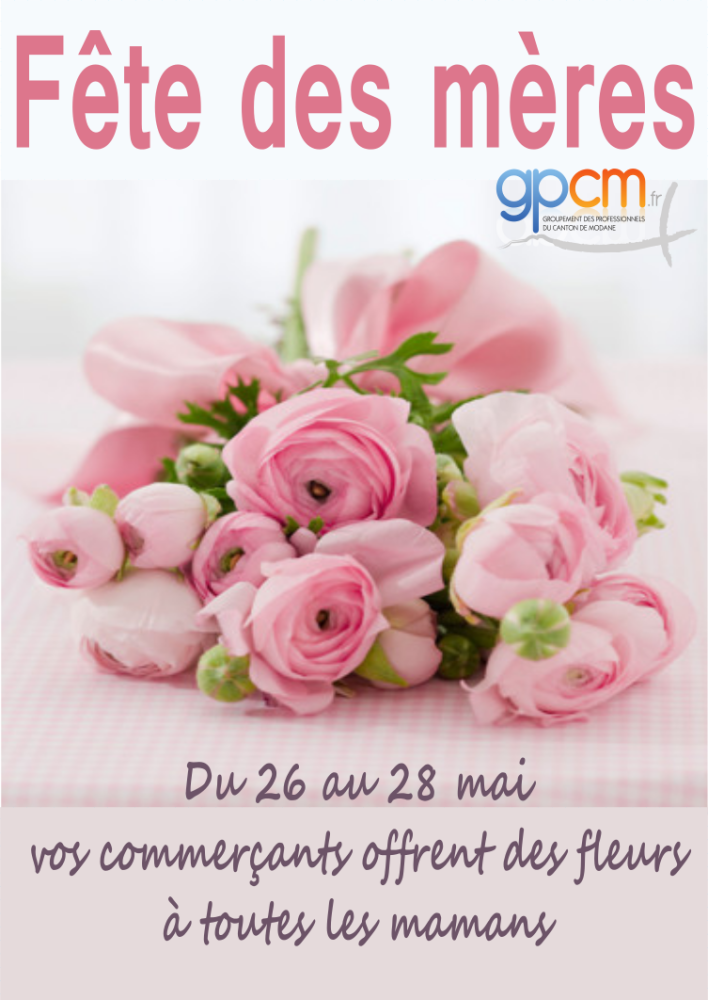 Pensez-y! la Fête des mères c'est le 28 mai